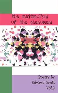 The Metamorphi of the Phenomeni