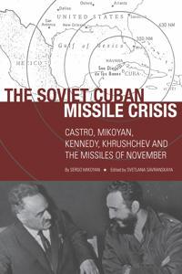The Soviet Cuban Missile Crisis