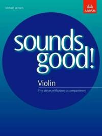 Sounds Good! for Violin