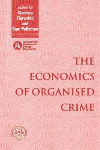 The Economics of Organized Crime