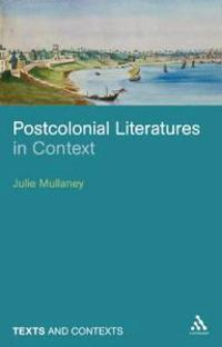 Postcolonial Literatures in Context