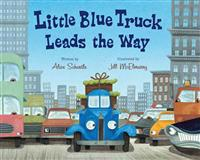 Little Blue Truck Leads the Way Big Book