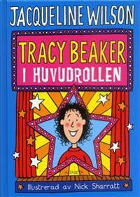 Tracy Beaker i huvudrollen