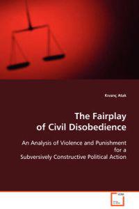 The Fairplay of Civil Disobedience