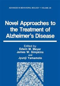 Novel Approaches to the Treatment of Alzheimer's Disease