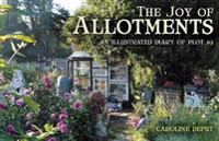 Joy of allotments - an illustrated diary of plot 19