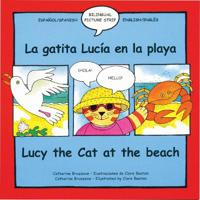 Lucy the Cat at the Beach/La Gatita Lucia En La Playa
