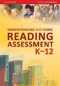 Understanding and Using Reading Assessment, K-2