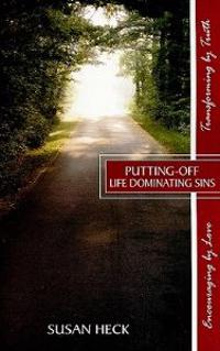 Putting-Off Life Dominating Sins