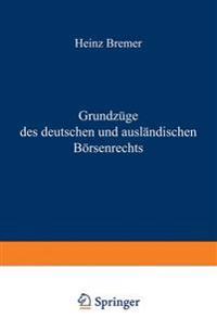 Grundz�ge Des Deutschen Und Ausl�ndischen B�rsenrechts