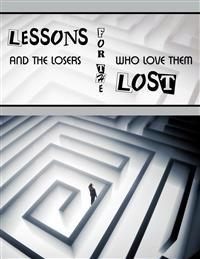 Lessons for the Lost