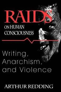 Raids on Human Consciousness