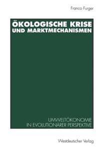 Ökologische Krise Und Marktmechanismen