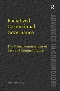 Racialised Correctional Governance