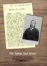 Fäi-Jakås fyst brevi : Jakob Karlssons första 20 brev till Mathias Klintberg 1889-1890