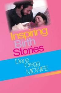 Inspiring Birth Stories