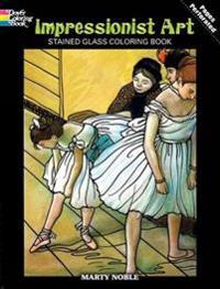 Impressionist Art Stained Glass Coloring Book