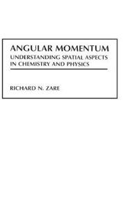 Angular Momentum: Understanding Spatial Aspects in Chemistry and Physics