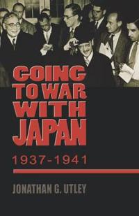 Going To War With Japan, 1937-1941