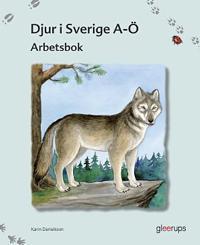 Djur i Sverige A - Ö Studiebok