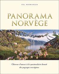Panorama Norvège; chanson d'amour a la spectaculaire beauté des paysages norgégiens