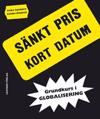 Grundkurs i globalisering : sänkt pris kort datum