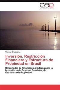 Inversion, Restriccion Financiera y Estructura de Propiedad En Brasil