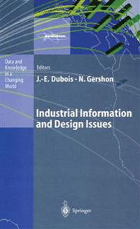 Industrial Information and Design Issues