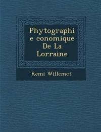 Phytographie ¿conomique De La Lorraine