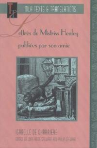 Lettres de Mistriss Henley publiees par son amie