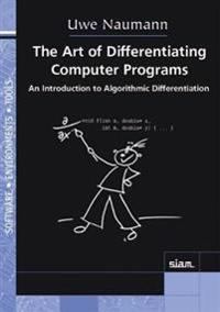 The Art of Differentiating Computer Programs