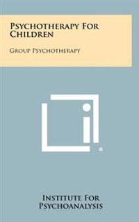 Psychotherapy for Children: Group Psychotherapy