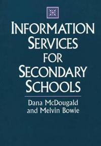 Information Services for Secondary Schools
