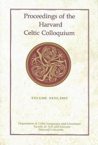 Proceedings of the Harvard Celtic Colloquium