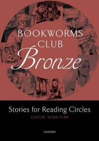 Bookworms Club Stories for Reading Circles: Bronze (Stages 1 and 2)