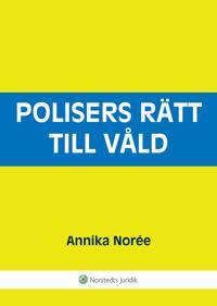 Polisers rätt till våld