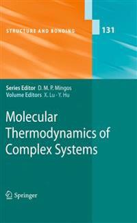 Molecular Thermodynamics of Complex Systems