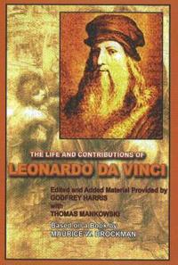 Life & Contributions of Leonardo da Vinci
