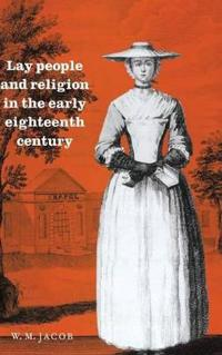 Lay People and Religion in the Early Eighteenth Century