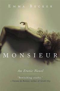 Monsieur: An Erotic Novel