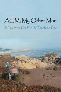 Acm, My Other Man