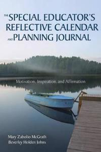 The Special Educators Reflective Calendar and Planning Journal