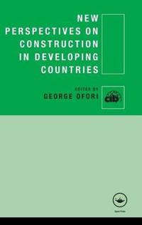 New Perspectives on Construction in Developing Countries