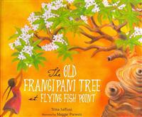 The Old Frangipani Tree at Flying Fish Point