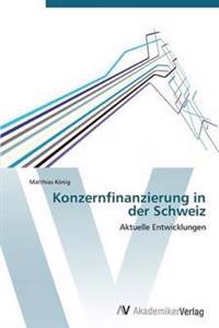 Konzernfinanzierung in Der Schweiz