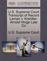 U.S. Supreme Court Transcript of Record Leman V. Krentler-Arnold Hinge Last Co