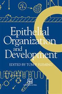 Epithelial Organization and Development