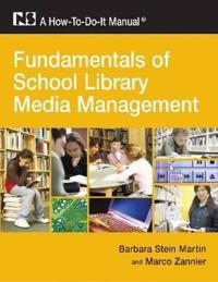 Fundamentals of School Library Media Management