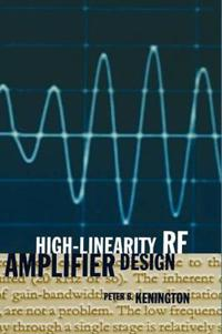 High Linearity Rf Amplifier Design