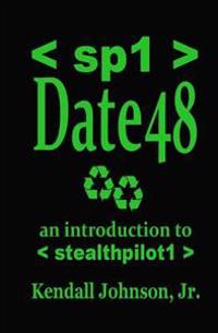 Date 48: An Introduction to Stealthpilot1
